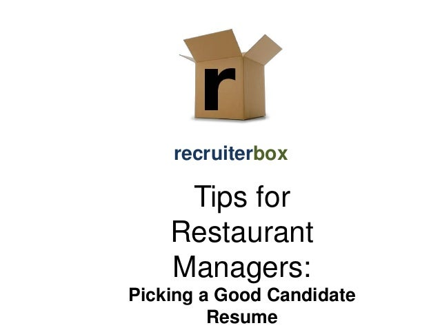 recruiterbox  Tips for Restaurant Managers: Picking a Good Candidate Resume