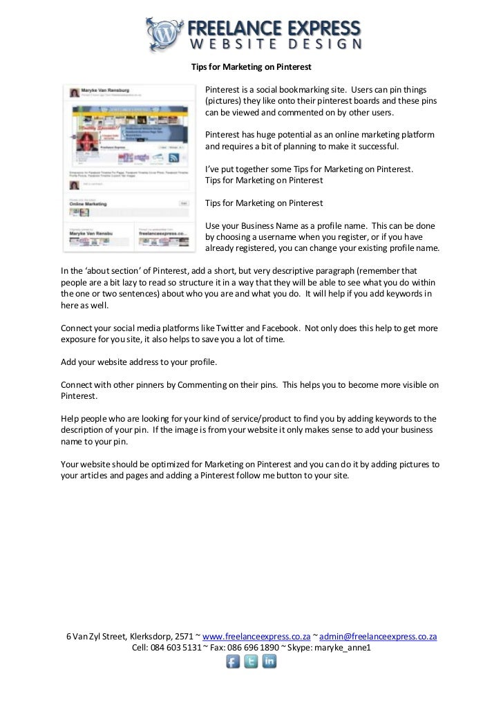 Tips for Marketing on Pinterest                                       Pinterest is a social bookmarking site. Users can pi...
