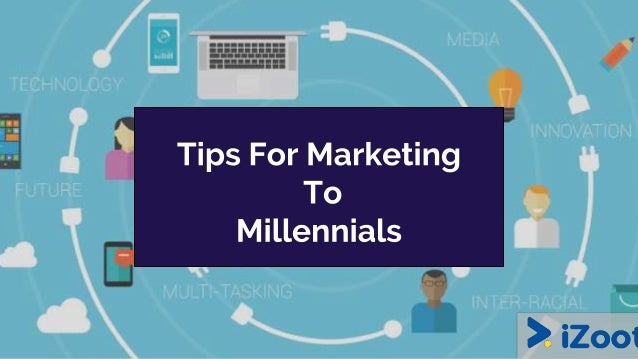 ● By 2018, millennials will have the most spending power. ● The millennials are information diggers. ● They are 'faux - su...