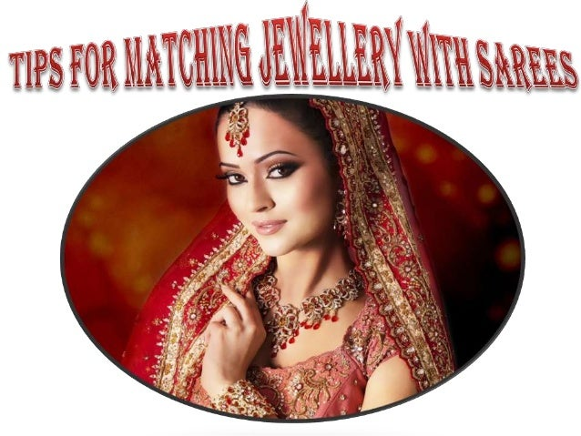 Tips for matching jewellery with sarees