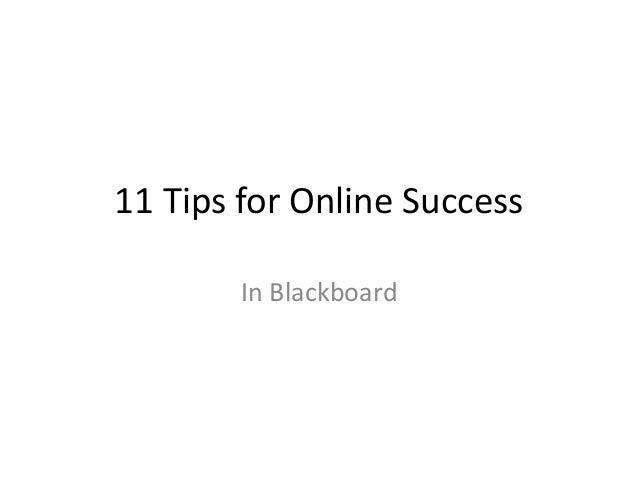 11 Tips for Online Success In Blackboard
