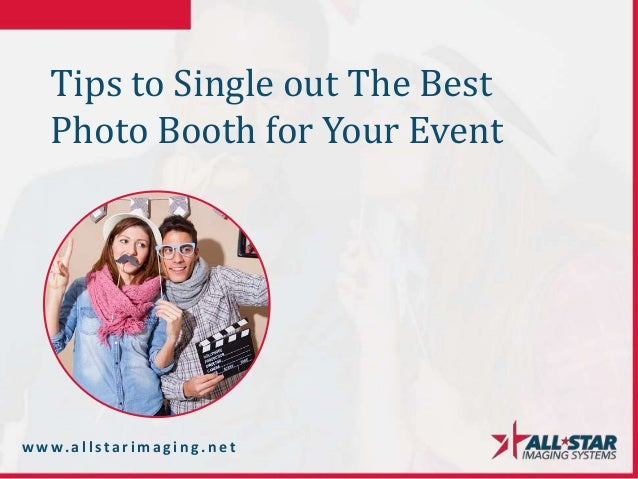 Tips for Photo Booth Rental in Los Angeles Slide 3