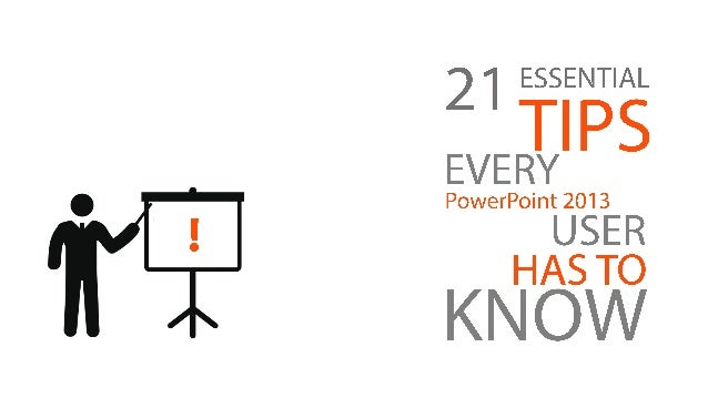 21 Essential PowerPoint 2013 SHORTCUT