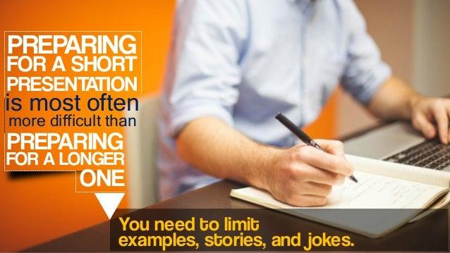 Tips for Preparing a Short Presentation Slide 2