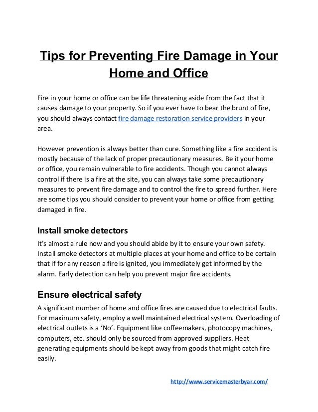 Tips for Preventing Fire Damage in Your Home and Office Fire in your home or office can be life threatening aside from the...