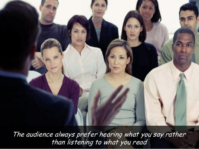 There will be no sighs or yawn from others during your speaking if you are funny enough