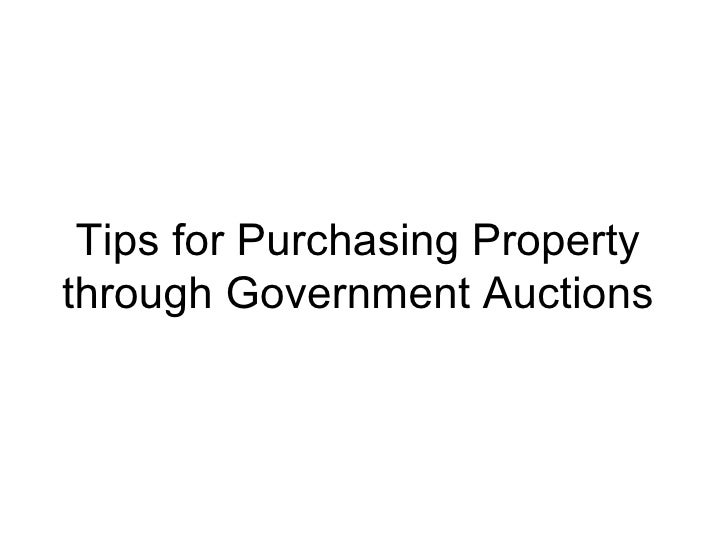 Tips for Purchasing Property through Government Auctions