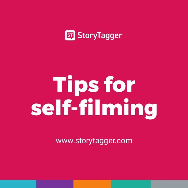 Tips for self-filming www.storytagger.com