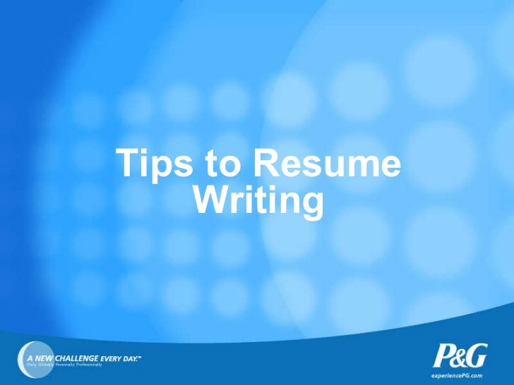 Tips to Resume Writing
