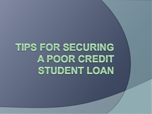  The poor-credit student loan can help save your education even if you have incurred bad credits as a student. You can fi...