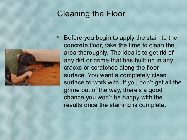 Tips for success when acid staining your concrete floors for Best way to clean concrete floors before staining