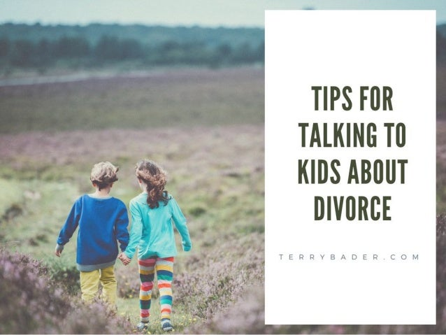 Tips for Talking to Kids About Divorce