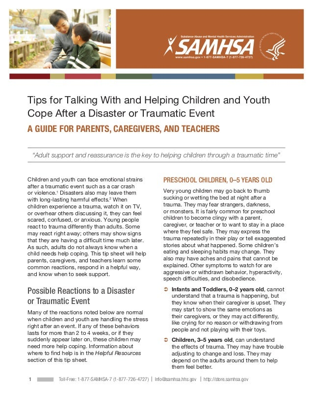 ∙Tips for Talking With and Helping Children and YouthCope After a Disaster or Traumatic EventA GUIDE FOR PARENTS, CAREGIVE...