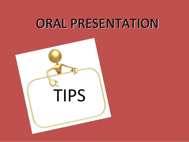 tips on how to be an effective oral presenter Each oral session will be provided with an lcd projector,  access the presenter portal here  helpful tips for creating effective presentations.