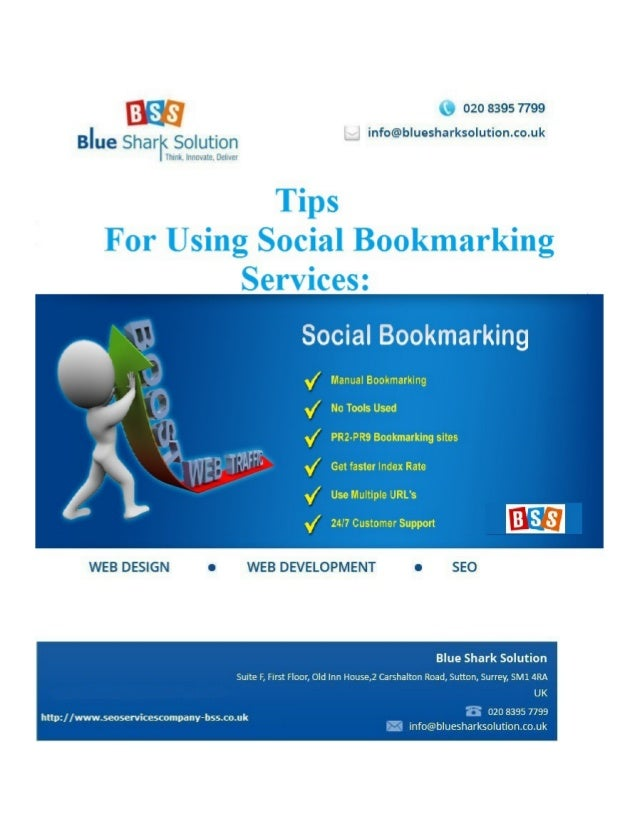 Tips for using social bookmarking services: Social bookmarking is a powerful method employed to link the websites within m...