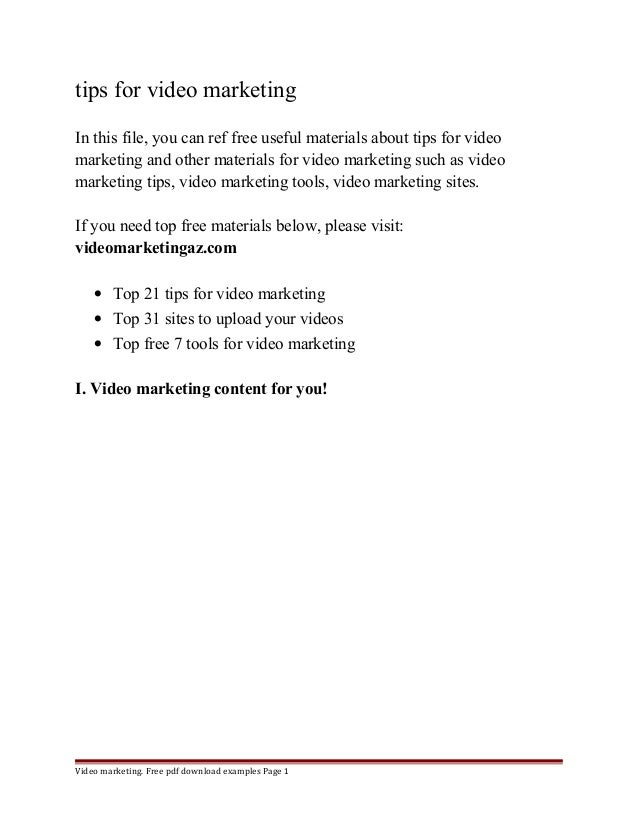 tips for video marketing  In this file, you can ref free useful materials about tips for video  marketing and other materi...