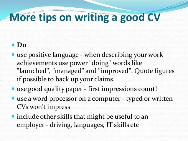 it skills etc 15 more tips on writing a good cv tips to writing a