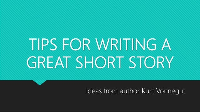 Tips For Writing A Great Short Story