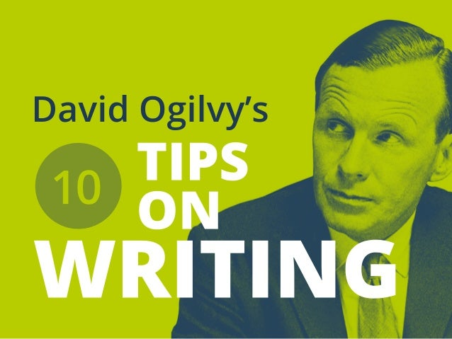 TIPS ON WRITING DavidOgilvy's 10