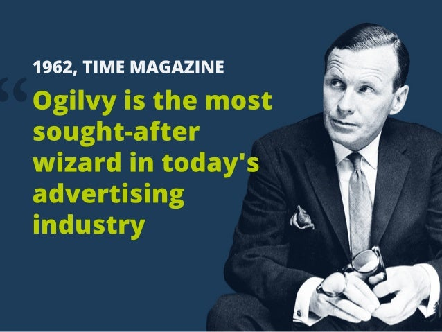 """"""" 1962,TIMEMAGAZINE Ogilvyisthemost sought-after wizardintoday's advertising industry"""