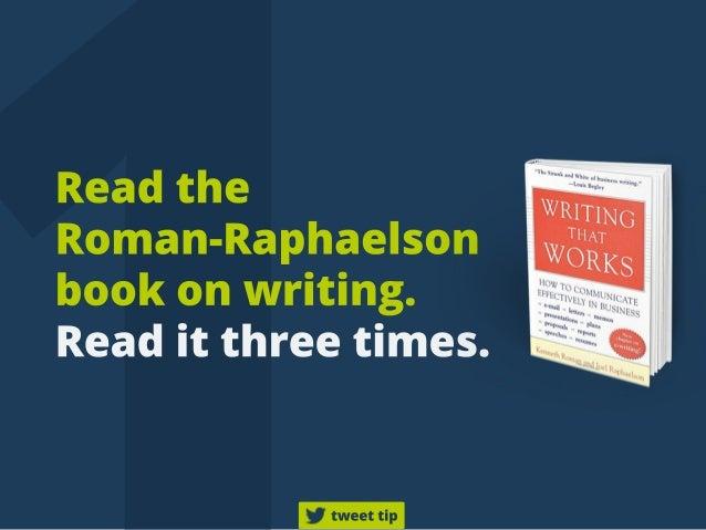 Readthe Roman-Raphaelson bookonwriting. Readitthreetimes. tweettip