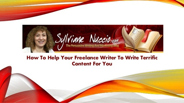 TOMOW RROWM MMMM How To Help Your Freelance Writer To Write Terrific Content For You
