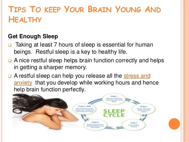 Tips to keeping Your Brain Young
