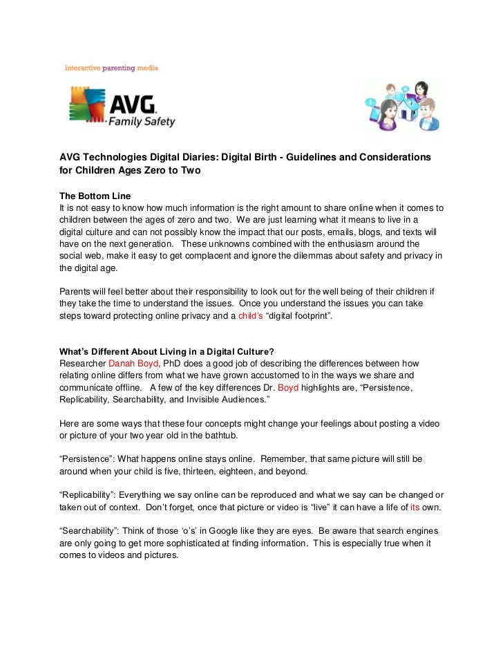 AVG Technologies Digital Diaries: Digital Birth - Guidelines and Considerationsfor Children Ages Zero to TwoThe Bottom Lin...