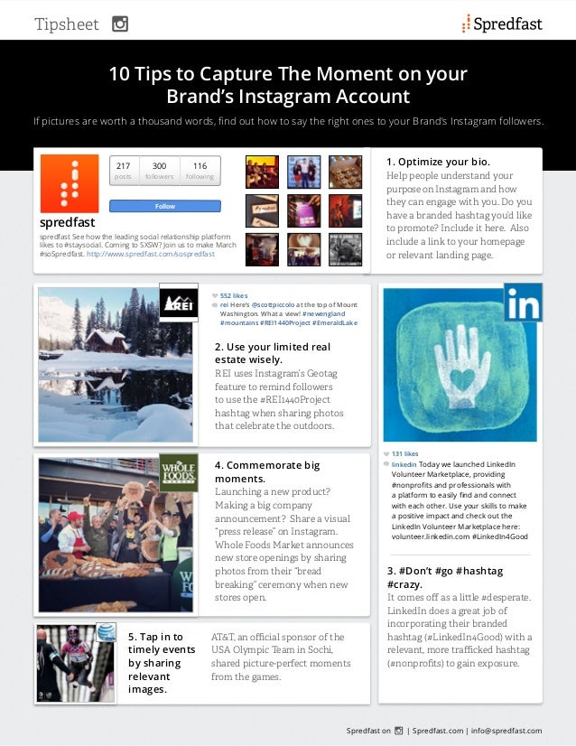 Tipsheet  10 Tips to Capture The Moment on your  Brand's Instagram Account  If pictures are worth a thousand words, find o...