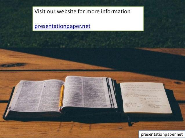 Visit our website for more information presentationpaper.net presentationpaper.net