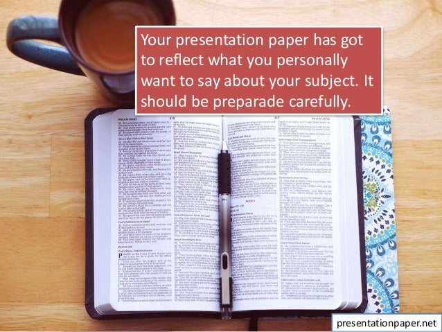 How to write a paper presentation