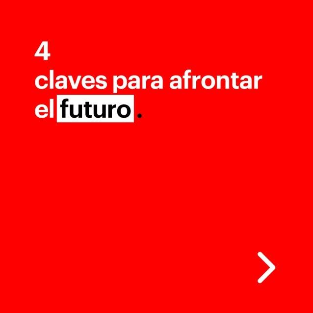 Cuatro claves para afrontar el futuro