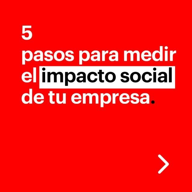 5 pasos para medir el impacto social de tu empresa