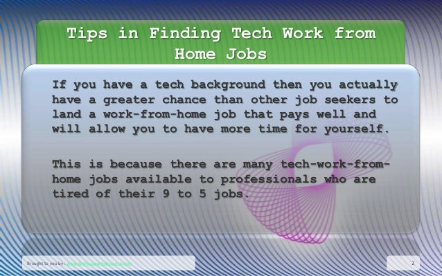 work from home technology jobs tips in finding tech work from home jobs 5890