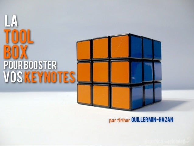 Latoolboxpour boosterVOS keynotes               par Arthur GUILLERMIN-HAZAN