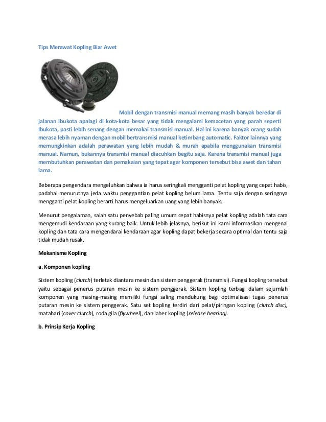 Tips Merawat Kopling Biar AwetMobil dengan transmisi manual memang masih banyak beredar dijalanan ibukota apalagi di kota-...