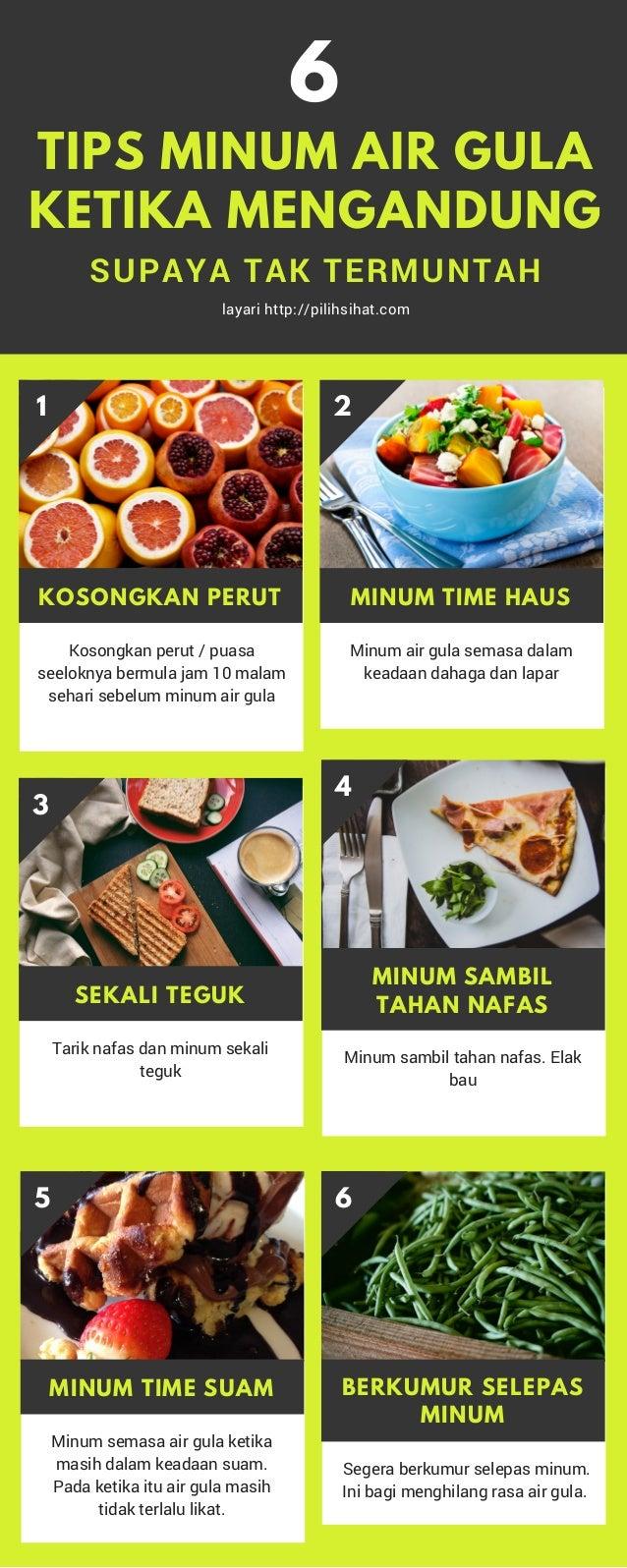6 SUPAYA TAK TERMUNTAH TIPS MINUM AIR GULA KETIKA MENGANDUNG layari http://pilihsihat.com 4 MINUM SAMBIL TAHAN NAFAS Minum...