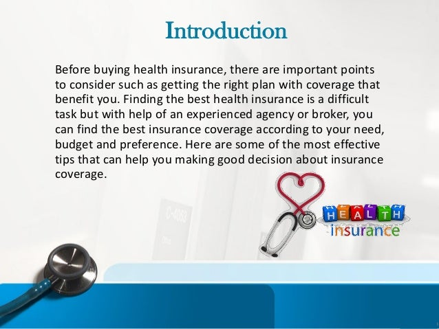 What should be considered when purchasing insurance coverage?