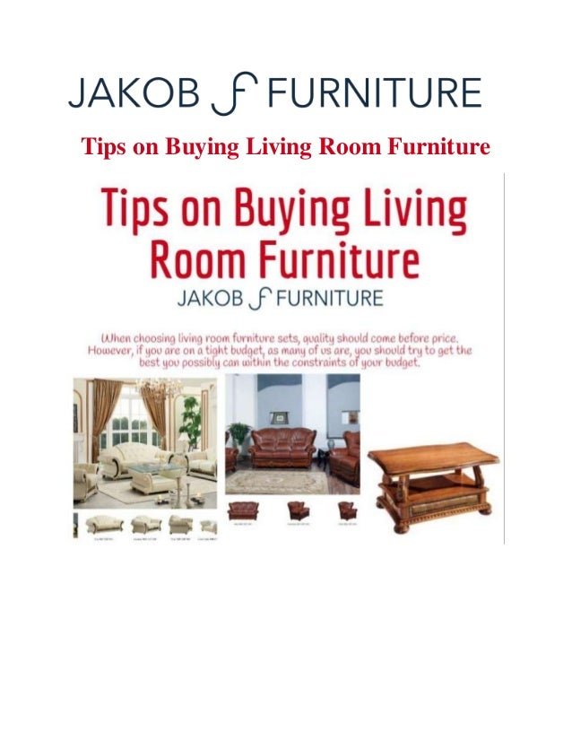 Tips on buying living room furniture for Buying living room furniture