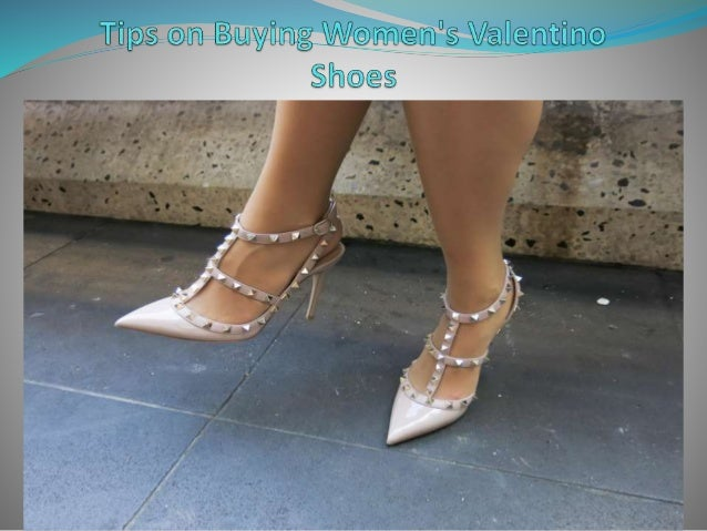 b98a773827f0 Tips on Buying Women s Valentino Shoes