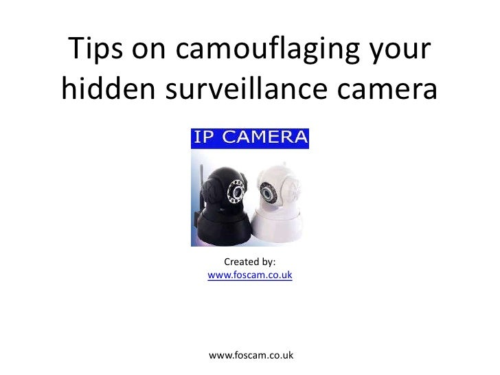 Tips on camouflaging your hidden surveillance camera(b)