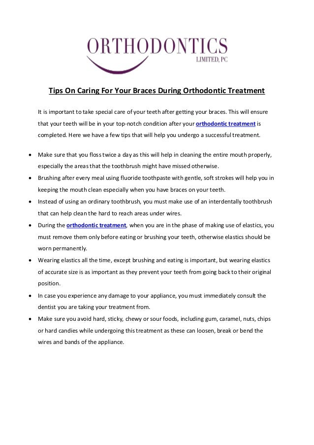 Tips On Caring For Your Braces During Orthodontic Treatment It is important to take special care of your teeth after getti...