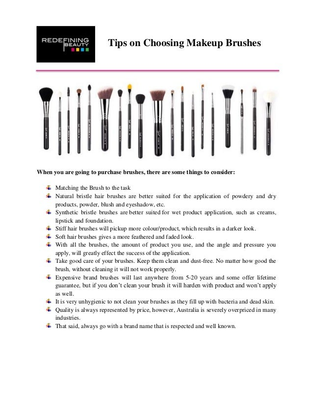 Tips On Choosing Makeup Brushes When You Are Going To Purchase Brushes There Are Some