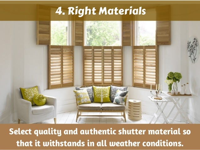 Tips on choosing the right window shutters for your house at tarzana - Tips for choosing the right blinds for the rooms ...