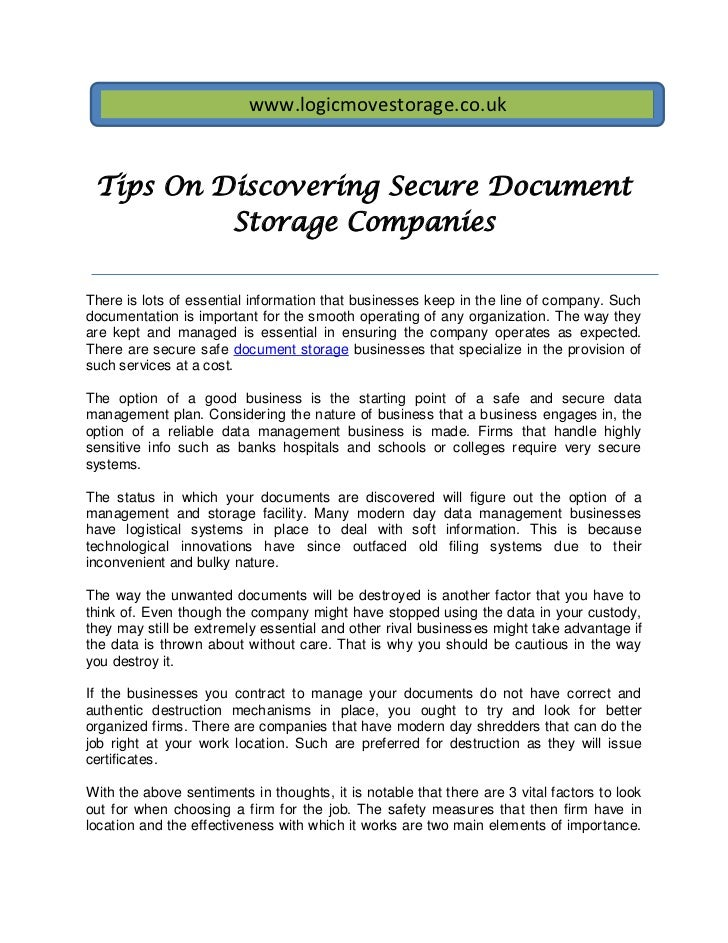 www.logicmovestorage.co.uk Tips On Discovering Secure Document          Storage CompaniesThere is lots of essential inform...