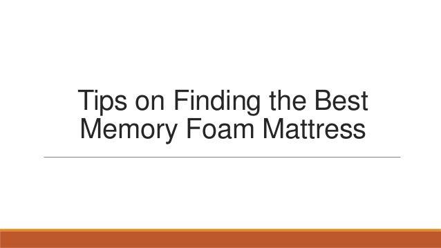 Tips on Finding the Best Memory Foam Mattress