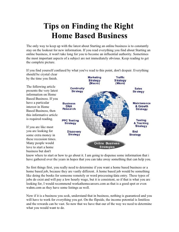 Tips on Finding the Right                Home Based Business The only way to keep up with the latest about Starting an onl...