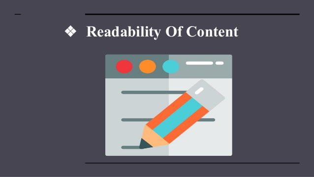 ❖ Readability Of Content
