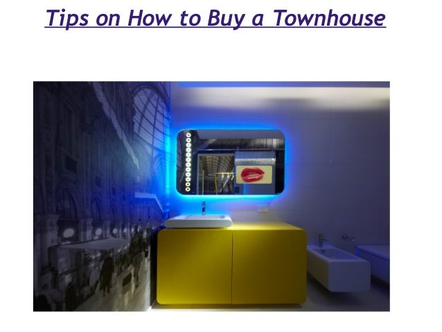 Tips on How to Buy a Townhouse