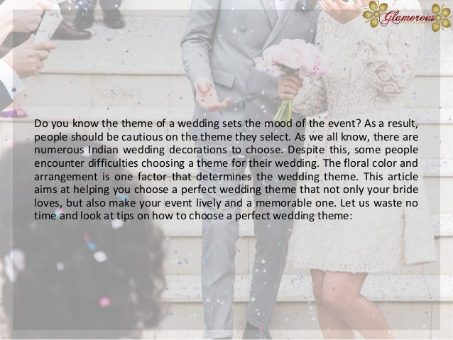 Tips On How To Choose A Perfect Wedding Theme For Your Event